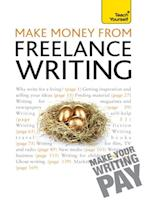 Make Money From Freelance Writing: Teach Yourself Ebook Epub
