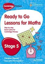 Cambridge Primary Ready to Go Lessons for Mathematics Stage 5 af Caroline Clissold
