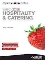 WJEC GCSE Hospitality and Catering: My Revision Notes ePub (MRN)