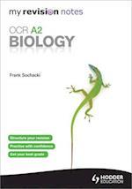 My Revision Notes: OCR A2 Biology af Frank Sochacki