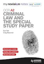 My Revision Notes: OCR A2 Criminal Law and the Special Study Paper