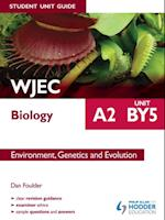 WJEC Biology A2 Student Unit Guide