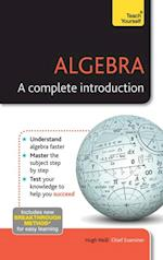 Algebra - A Complete Introduction