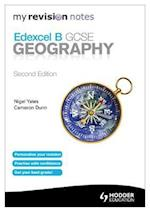 My Revision Notes: Edexcel B GCSE Geography Second Edition af Cameron Dunn