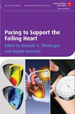 Pacing to Support the Failing Heart (American Heart Association Clinical Series)