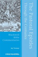 Pastoral Epistles Through the Centuries af Jay Twomey