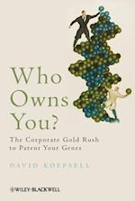 Who Owns You? (Blackwell Public Philosophy Series)