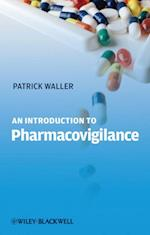 Introduction to Pharmacovigilance af Patrick Waller