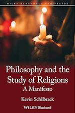 The Philosophy and the Study of Religions (Blackwell Manifestos)