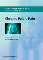 Chronic Pelvic Pain (Gynaecology in Practice)