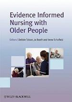 Evidence Informed Nursing with Older People