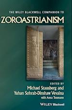The Wiley-Blackwell Companion to Zoroastrianism (Wiley-Blackwell Companions to Religion)