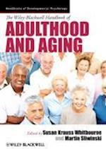 The Wiley-Blackwell Handbook of Adulthood and Aging (Blackwell Handbooks of Developmental Psychology)
