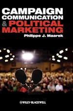 Campaign Communication and Political Marketing