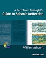 A Geologist's Guide to Seismic Reflection
