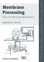 Membrane Processing (Society of Dairy Technology Series)
