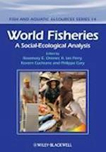 World Fisheries (Fish And Aquatic Resources)