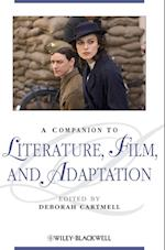 A Companion to Literature, Film and Adaptation af Deborah Cartmell