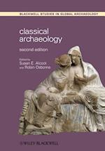 Classical Archaeology (Blackwell Studies in Global Archaeology)