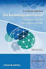 The Knowledgeable Patient (Cochrane Book Series)