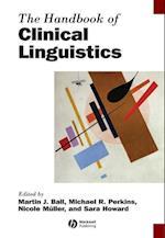 The Handbook of Clinical Linguistics (Blackwell Handbooks in Linguistics)