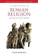 A Companion to Roman Religion af Jorg Rupke