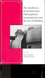 The Aesthetics of Architecture af Roger Paden, David Goldblatt