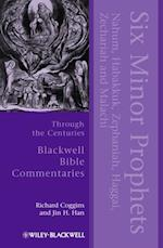 Six Minor Prophets Through the Centuries (Blackwell Bible Commentaries)