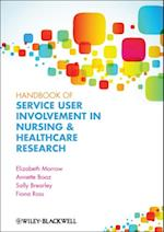 Handbook of User Involvement in Nursing and Healthcare Research