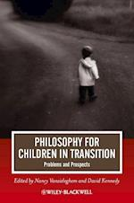 Philosophy for Children in Transition af Nancy Vansieleghem, David Kennedy