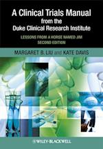 Clinical Trials Manual From The Duke Clinical Research Institute