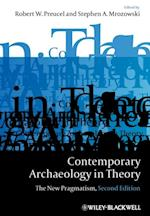 Contemporary Archaeology in Theory (Wiley Desktop Editions)