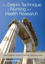 Delphi Technique in Nursing and Health Research