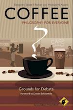 Coffee - Philosophy for Everyone (Philosophy for Everyone)