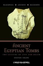 Ancient Egyptian Tombs (Blackwell Ancient Religions)