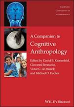 Companion to Cognitive Anthropology (Wiley-Blackwell Companions to Anthropology)