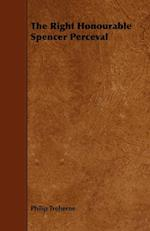 The Right Honourable Spencer Perceval af Philip Treherne