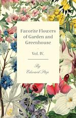 Favorite Flowers of Garden and Greenhouse - Vol. IV.