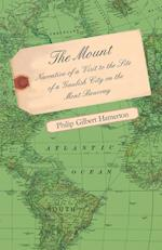 The Mount - Narrative of a Visit to the Site of a Gaulish City on the Mont Beuvray af P. G. Hamerton, Philip Gilbert Hamerton