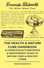 The Health & Nature Cure Handbook - A Complete Authoritative & Independent Guide to Nature Cure & Healthy Living af J. Benson, Various