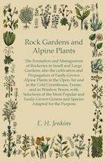 Rock Gardens and Alpine Plants