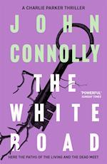 The White Road (Charlie Parker Thriller, nr. 4)