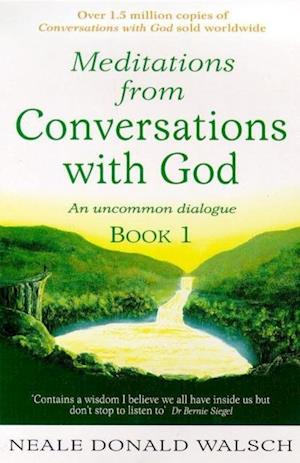 Meditations from Conversations with God af Neale Donald Walsch