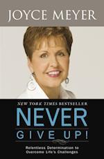 Never Give Up af Joyce Meyer