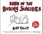 Dawn of the Bunny Suicides (Bunny Suicides)