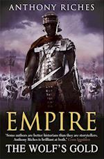 The Wolf's Gold:  Empire V af Anthony Riches