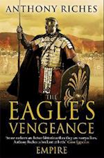 The Eagle's Vengeance: Empire VI af Anthony Riches