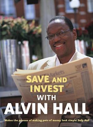 Save and Invest with Alvin Hall af Alvin Hall