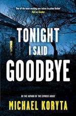 Tonight I Said Goodbye