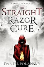 The Straight Razor Cure af Daniel Polansky